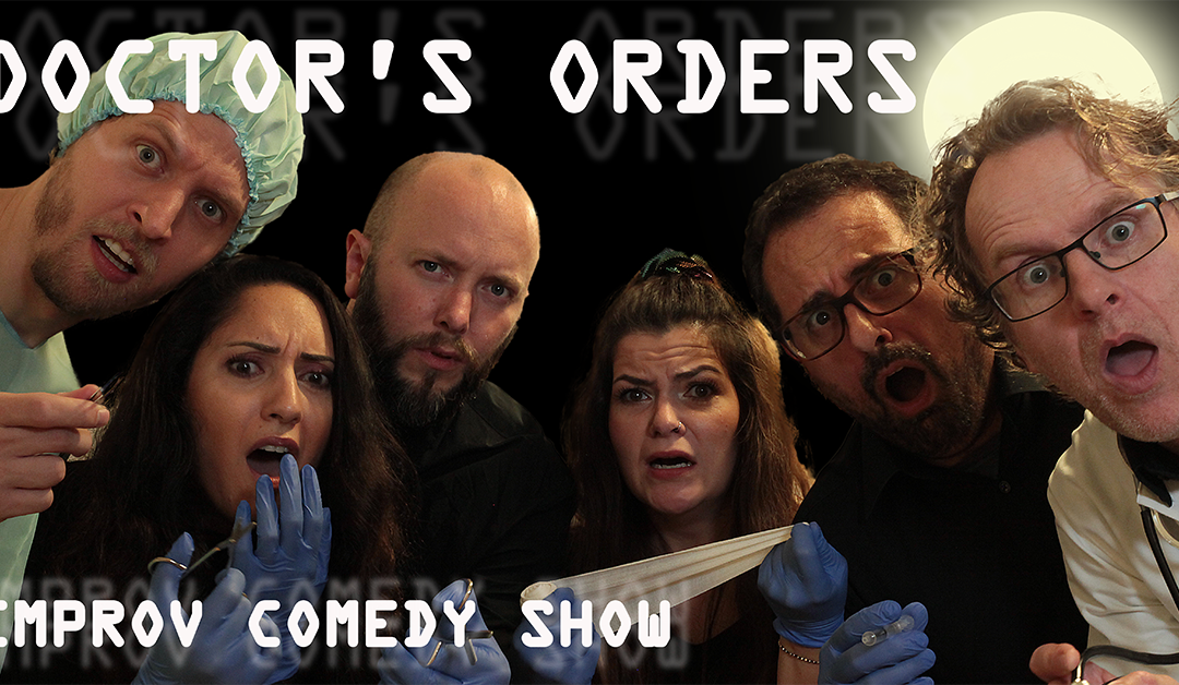 """""""Doctor's Orders"""" – Improv Comedy Show + FREE drink"""