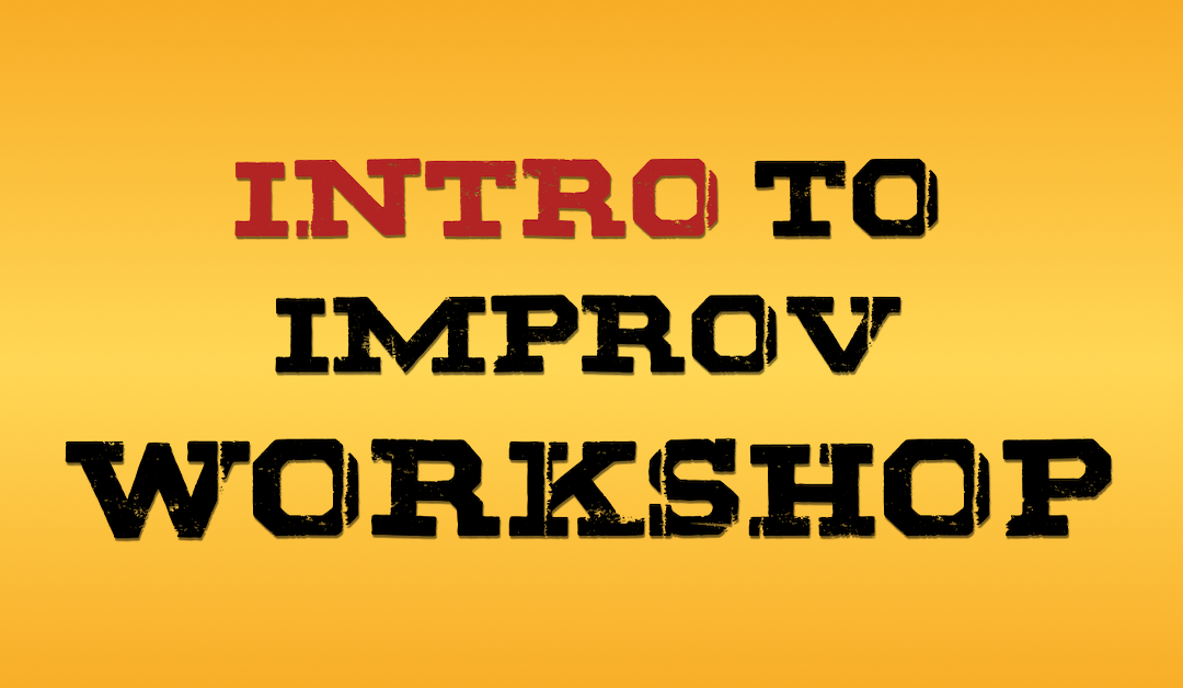 FREE Intro to Improv Workshop