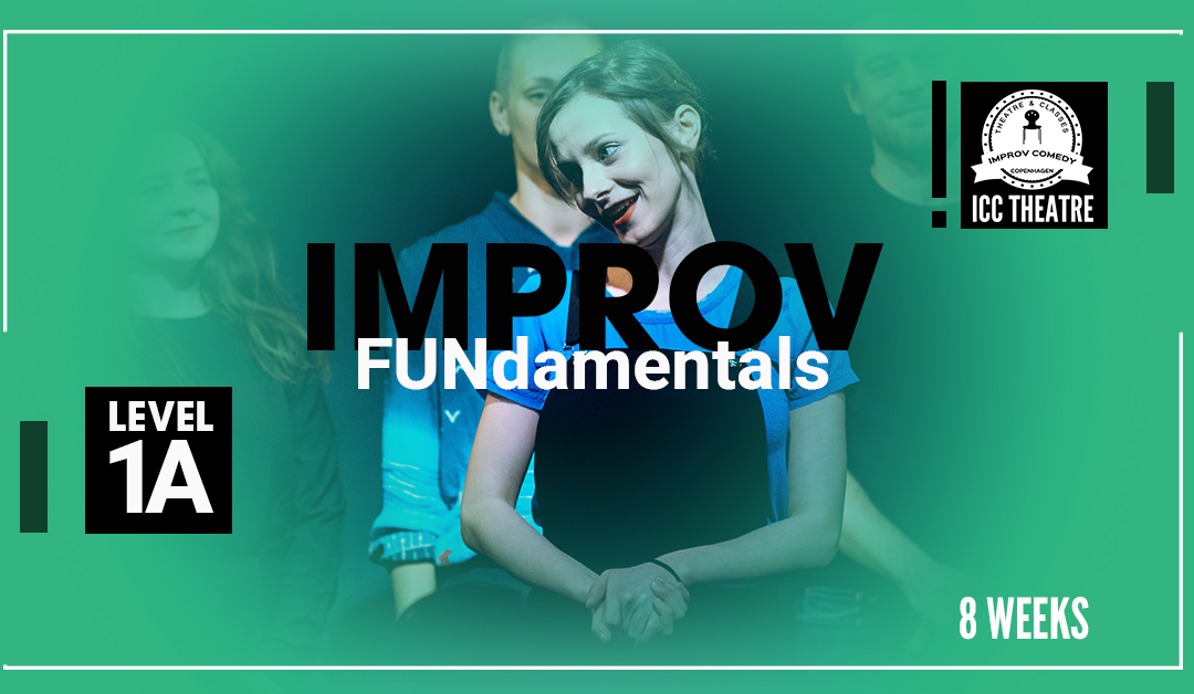 Improv FUNdamentals course – Level 1A