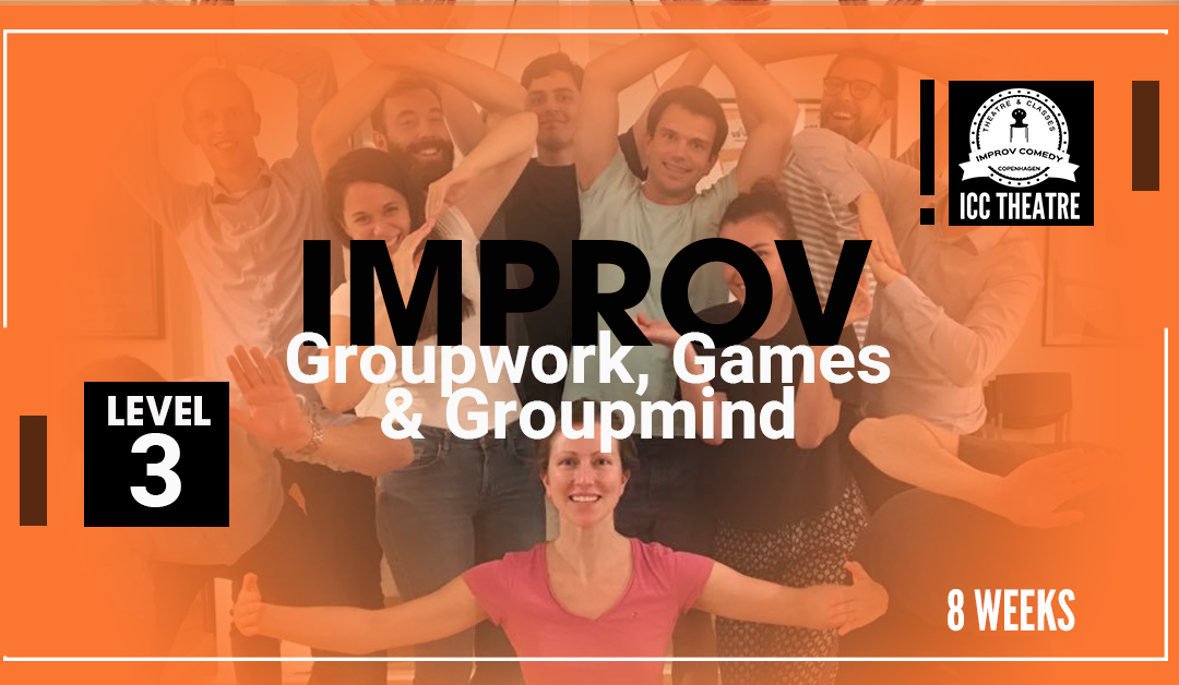 Groupwork, Games and Group Mind course– Level 3