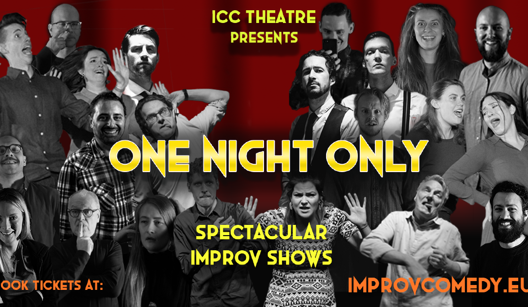 """""""One Night Only"""" – Improv Comedy Show"""